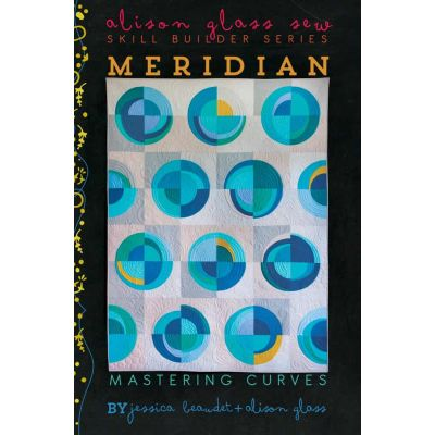 Alison Glass Quilt Patterns -  Meridian Quilt Pattern