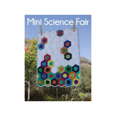 Jaybird Quilt Patterns - Mini Science Fair Quilt Pattern
