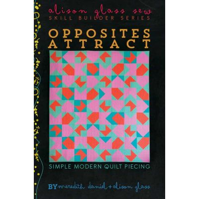 Alison Glass Quilt Patterns -  Opposites Attract Quilt Pattern