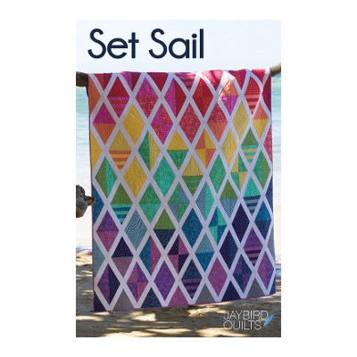 Jaybird Quilt Patterns - Set Sail Quilt Pattern