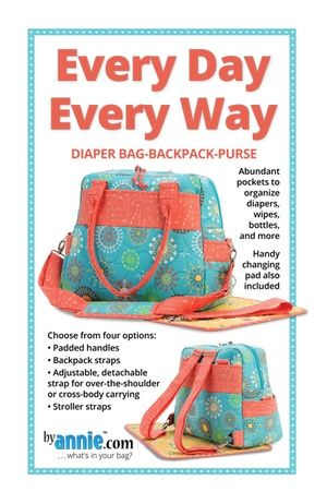 ByAnnie Sewing Pattern -  Every Day Every Way Bag Pattern