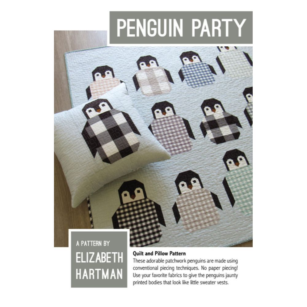 Elizabeth Hartman -     Penguin Party Quilt Pattern