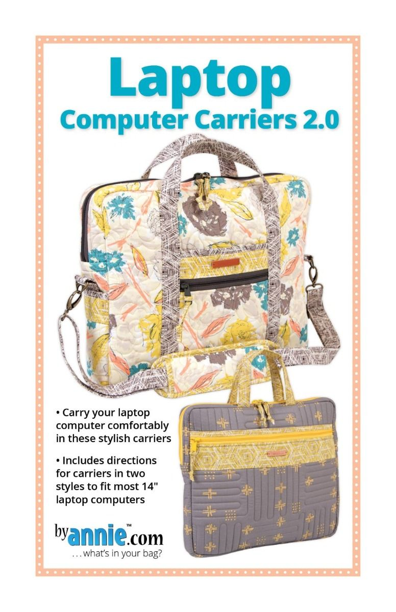 ByAnnie Sewing Pattern -   Laptop Computer Carriers Pattern 2.0