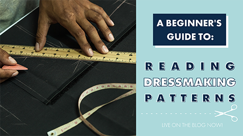A Beginner's Guide To Reading Dressmaking Patterns