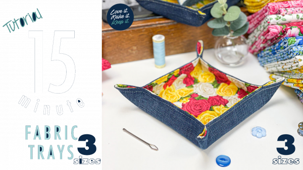 15 Minute Fabric Tray Tutorial - Summer Garden by Makower