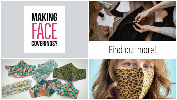 Making Face Coverings: Info Round Up
