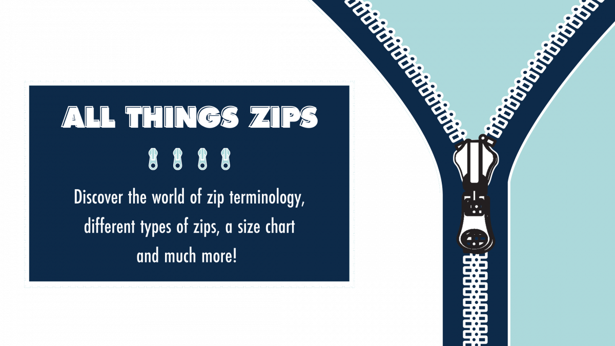 All Things Zips: Everything You Need To Know About Zippers